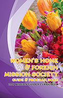 Women's Home & Foreign Mission Society 2017 Guide and Program Book