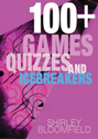 100+Games, Quizzes, and Icebreakers