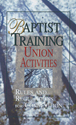 Baptist Training Union Activities Rules and Regulations for Competition