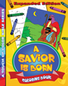 A Savior is Born Coloring Book